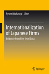 Internationalization of Japanese Firms: Evidence from Firm-level Data