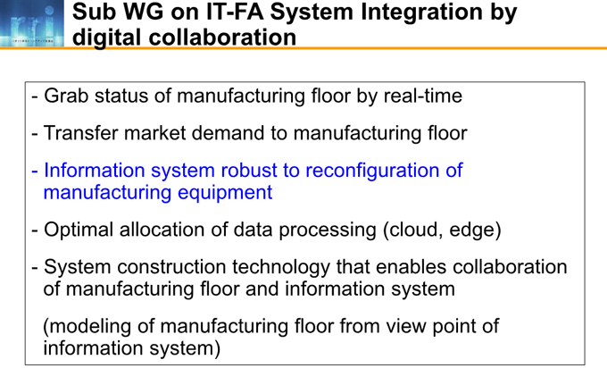 図4-4:Sub WG on IT-FA System Integration by digital collaboration